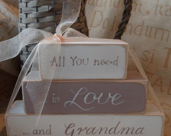 Wooden blocks, the perfect personalised gift for Grandma, Nan, Nanny. All you need is love and grandma. Mothers Day and birthday keepsakes