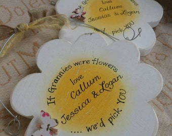 If Mums were flowers i'd pick you sign. Lovely wooden daisy shape, a custom Mother's Day gift for Mum, Nan Nanny Gran Grandma Aunty teacher