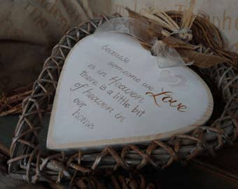 Because someone we love is in heaven wood/wicker heart.  25cm wood heart to remember lost loved ones. Memorial and remembrance familygifts
