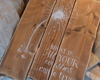 What if all your wishes came true pallet wall art Life is a balance of holding on & letting go Inspirational quote Dandelion palletwall art