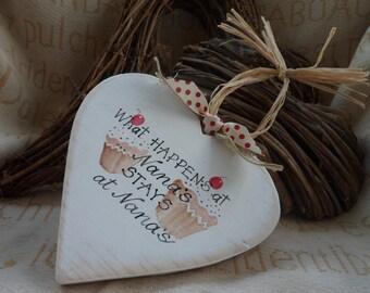 What happens at Nannys.. stays at Nannys heart shaped sign Nan, Gran Grandmother Mothers Day gifts  Wooden hearts with quotes for Nan Gran
