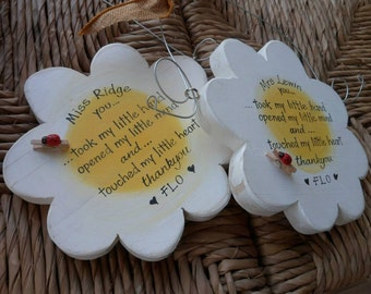 Teacher gifts, a lovely wooden daisy shape with a personalised quote for your favourite teacher. Teachers plant the seeds of knowledge