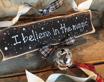 Personalised handmade Believe in the magic of Christmas Sleigh Bell, Polar express bell, Mantel decor, The bell still rings  Christmas gifts
