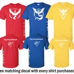 Team Valor/Mystic/Instinct T-Shirt - Red/Blue/Yellow- White Vinyl  with CUSTOM gamer tag/name (Includes free 4x4 Decal)
