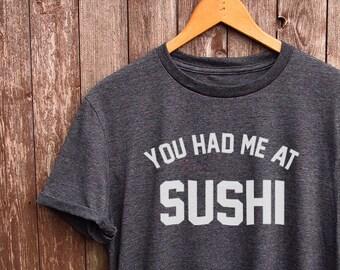 132fe586a Sushi shirt - funny tshirts, white t shirts, graphic tshirts, food gifts, japan  clothing, designer brand, funny sushi t-shirts, fun slogan