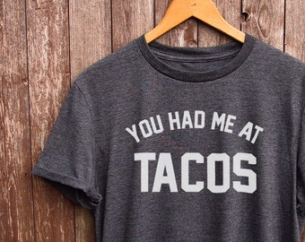 Tacos tshirt - perfect for tacos lover, funny t-shirts, foodie gifts, tacos shirt, mexican food, tacos print, food tshirt, graphic tees