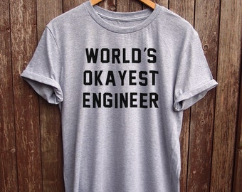 Engineer Quote Shirt Etsy