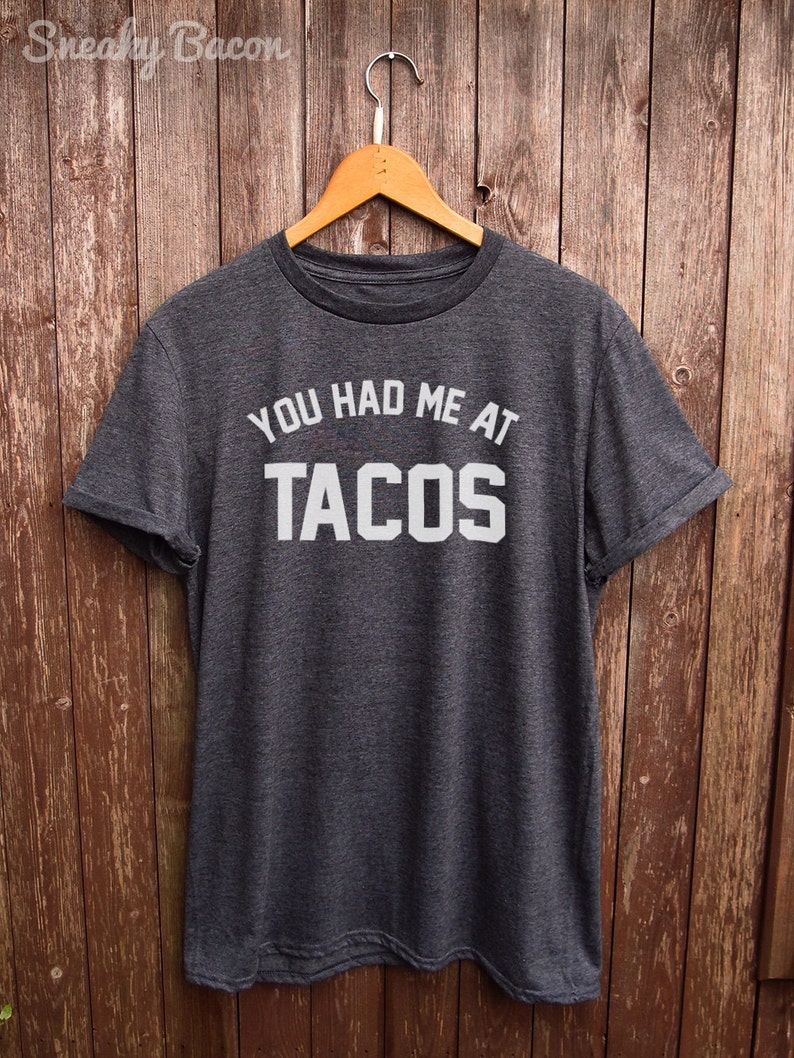 Tacos tshirt  perfect for tacos lover funny t-shirts foodie image 0