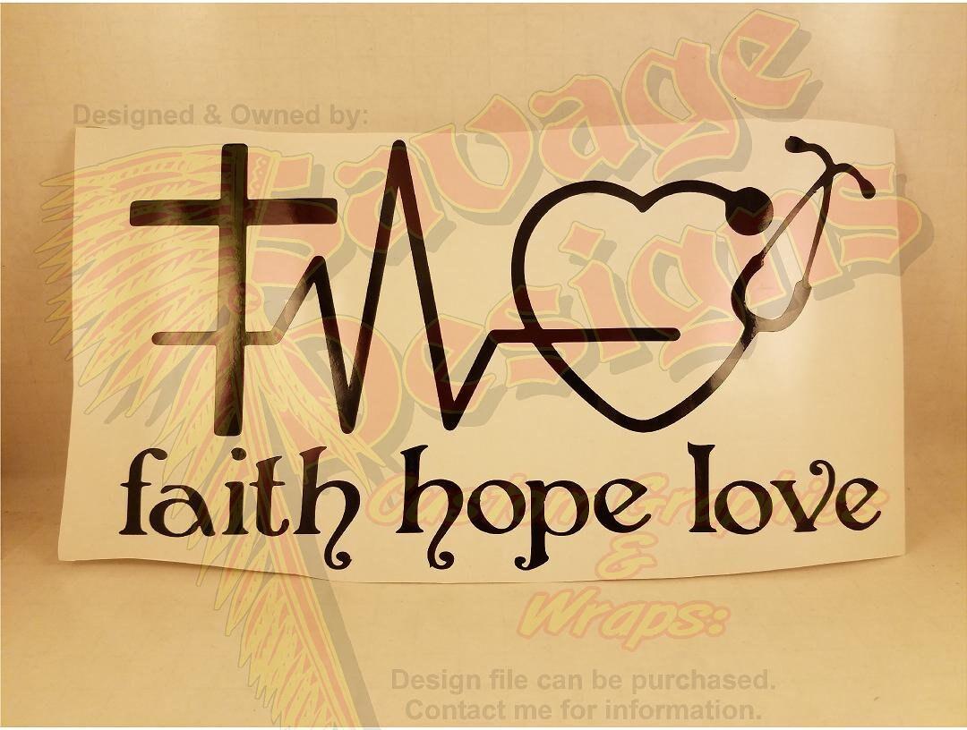Faith Hope and Love vinyl decal with a cross heart rhythm
