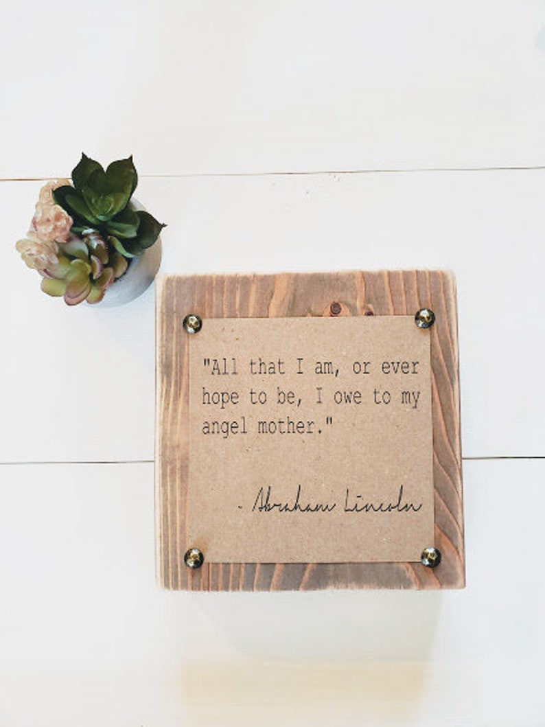 Mother's Day Abraham Lincoln Quote Block Long Distance image 0
