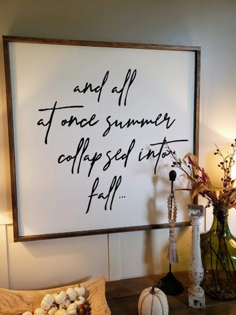 Summer Collapsed Into Fall wood sign Wall Decor Fall image 0