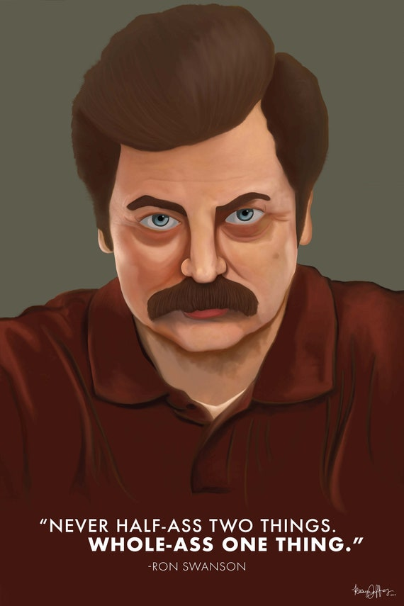 Ron Swanson Parks And Rec Inspirational Poster 11 In X 17 In Etsy