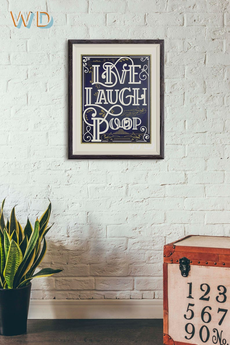 Wall Art Live Laugh Poop Bathroom Wall Print Multiple image 0