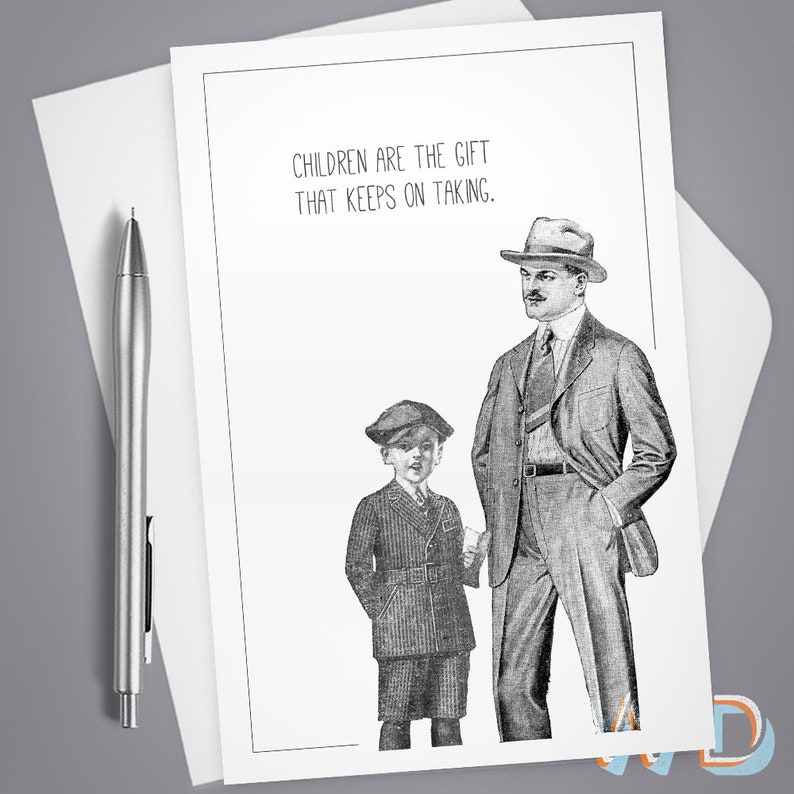 Greeting Card Children are the Gift that Keeps on Taking image 0