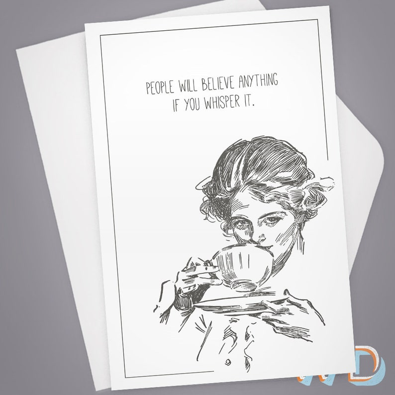 Greeting Card People Will Believe Anything Card for Him image 0