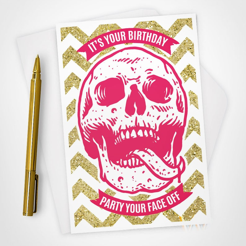 Greeting Card Happy Birthday Card Party Your Face Off Skull image 0