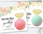 Bachelorette Lip Balms  Chapstick Favors  Last Kiss  Kiss the Miss goodbye