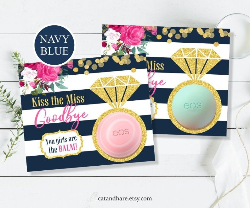 Kiss The Miss Goodbye Bridal Shower Favors EOS Lip Balm Card Tag Wedding  Favors Navy Blue Theme Gold Pink INSTANT DOWNLOAD Printable