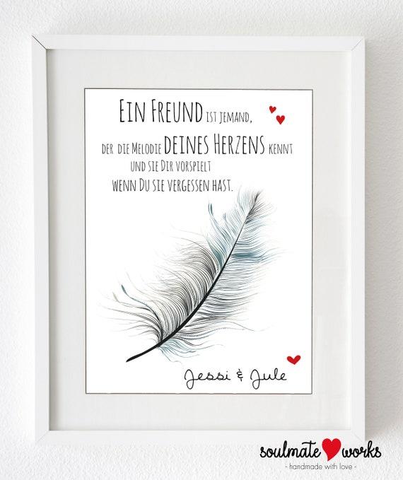 Kunstdruck Für Die Beste Freundin Mit Feder Ein Freund Ist Jemand Der Die Melodie Deines Herzens Kennt Danke Für Die Freundschaft