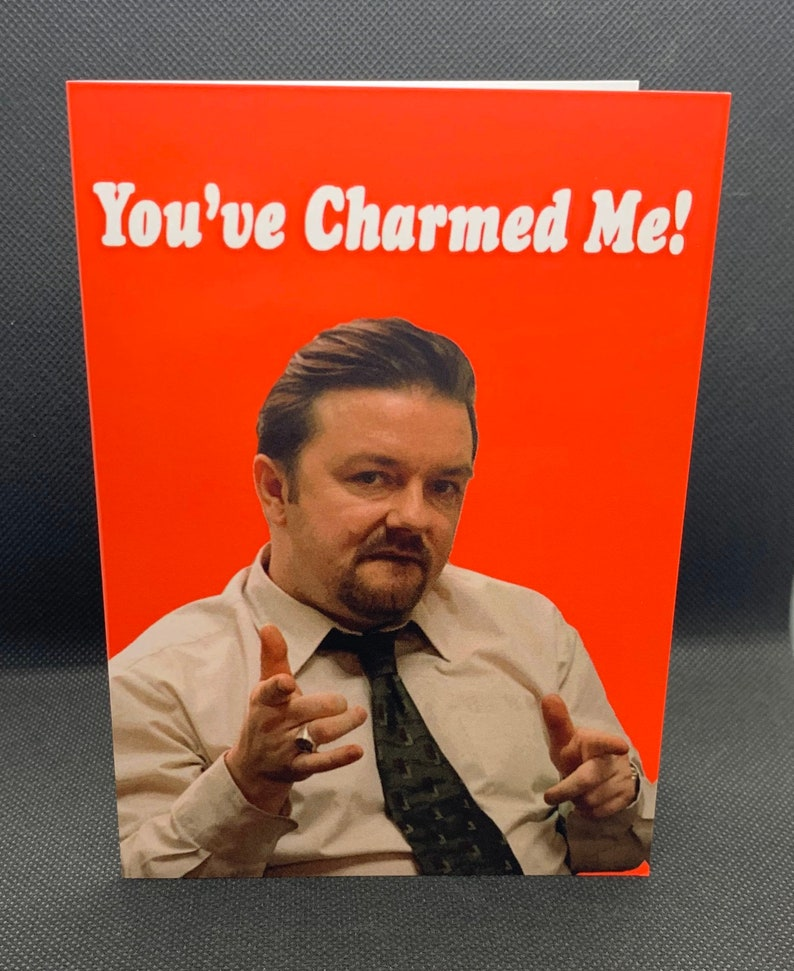 The Office You/'ve Charmed Me David Brent Valentine/'s Card