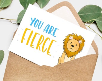 You Are Fierce Card Encouragement Card Card For Kids Hand Lettered Lion Card