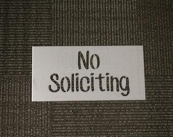 Metal Sign: No Soliciting