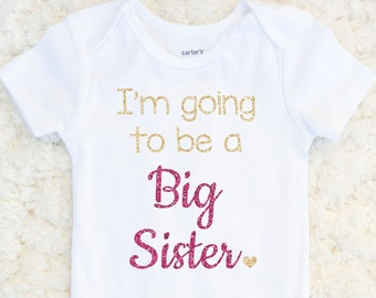Big Sister Shirt - Baby Announcement - Big Sister Tee - Toddler Girl Sister Shirt - Glitter Sister Shirt - Sister Sibling Announcement
