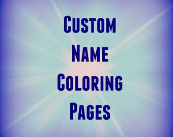 5 Printable Name Coloring Pages/Name Coloring Pages/Custom | Etsy