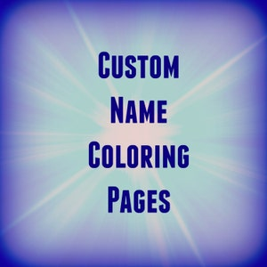 8 Printable Name Coloring Pages/Name Coloring Pages/Custom  Etsy