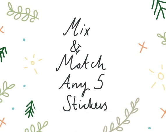 Mix & Match - Any 5 Paper Stickers!