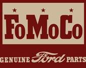 FoMoCo Genuine Ford Parts Metal Sign