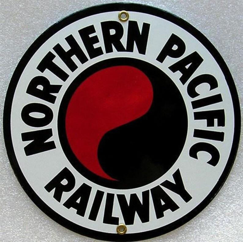 Train Railraod Travel Transportation Porcelain Round Sign Northern Pacific Railway R/&R Rail