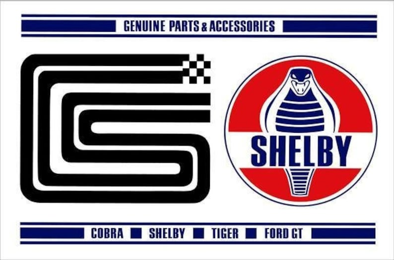 Genuine Parts and Accessories Cobra Shelby Tiger Ford GT Metal Sign