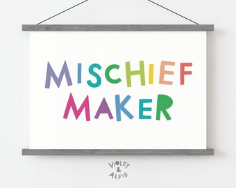 Mischief Maker Print   Unframed   Colourful Playroom Wall Art   Playful Nursery Decor   Typographic Prints For Children