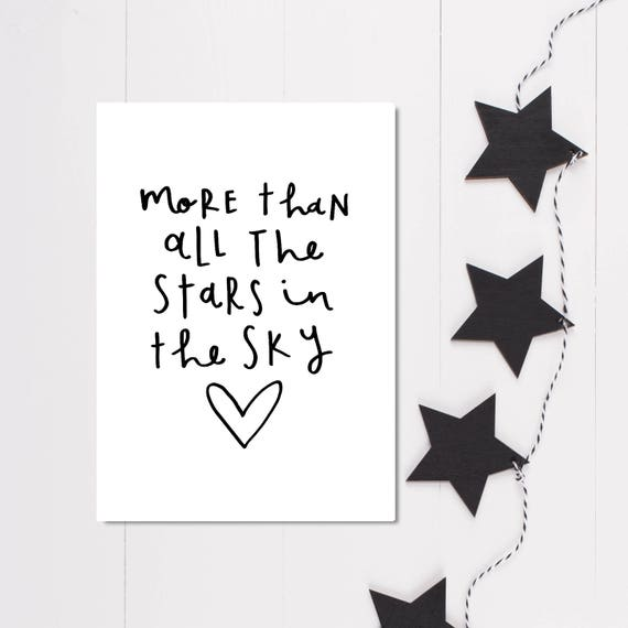 Love Print More Than All The Stars In The Sky Love Quote Etsy