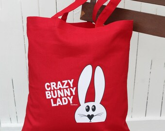 Crazy bunny lady - tote bag- Gifts for rabbit lovers - Cotton shoulder shopper