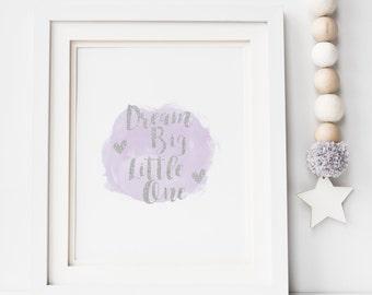 Dream Big Little One Watercolour Print - Nursery Print