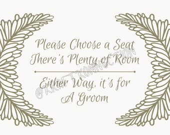 Choose a Seat There's Plenty of Room Either Way its For A Groom Wedding Seating Sign, Wedding Ceremony Seating, Same Sex Wedding, LGBTQIA