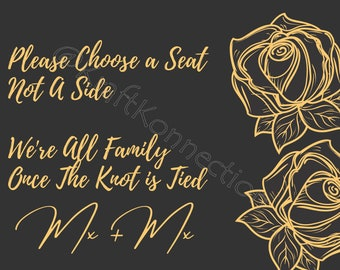 Choose a Seat Not A Side We're all Family Once The Knot Is Tied Mx Wedding Seating Sign, Wedding Ceremony Seating, Same Sex Wedding, LGBTQIA