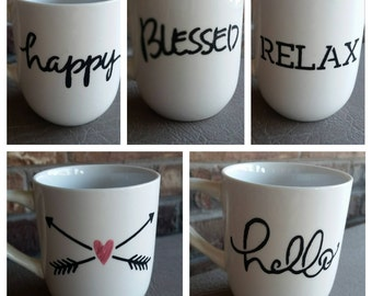 Hand Painted Mugs, Hello, Blessed, Arrows, Heart, Happy, Relax, Coffee Mugs, Tea Cups, Personalized Mugs, Personalized Painted Mug, Coffee