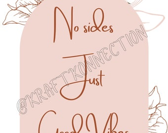 No Sides Just Good Vibes Wedding Seating Sign, Boho Wedding Ceremony Seating Sign, Pick A Seat Not A Side Wedding Sign, Wedding Seat Chart