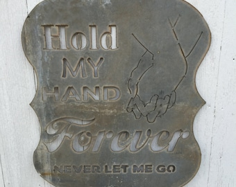 Hold My Hand Forever - Sign