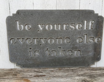Be Yourself - Sign