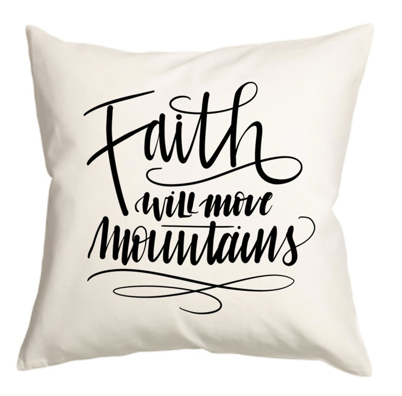 Faith inspirational throw pillow cover handlettered 16x16 image 0