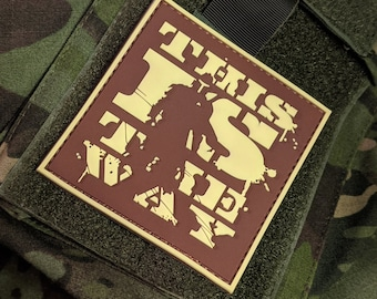 This is the Way - PVC Morale Patch