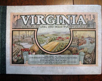 Virginia - Its Agricultural and Industrial Resources - 1917?