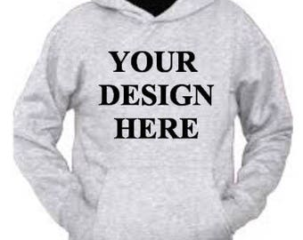 Design Your Own Hoodie, Custom, Your Design, Customize