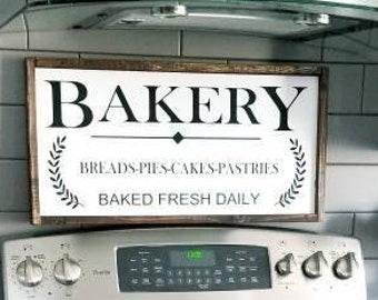 Bakery Sign |  Wood Sign | Rustic Wood sign | Wood framed sign | Farmhouse style | Wood Quote sign| Dining Room Decor | Kitchen sign