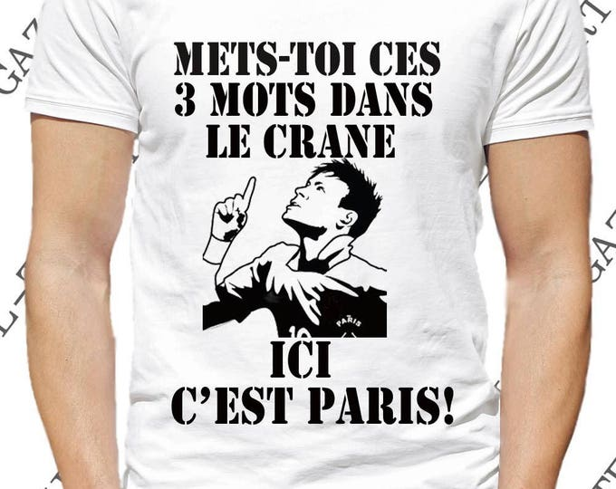"""T-shirt """"Met toi ces 3 mots dans le crane, ICI C'EST PARIS!"""" supporter neymar psg.  Neymar t-shirt"""