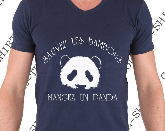 """Tee-shirt """"Sauvez les bambous, mangez un panda!"""" Tee-shirt homme 100% coton. Col V"""
